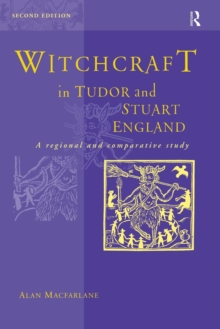 Witchcraft in Tudor and Stuart England, Paperback