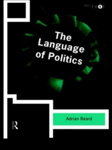 The Language of Politics, Paperback