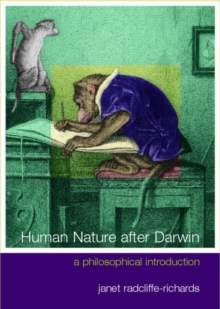 Human Nature After Darwin : A Philosophical Introduction, Paperback