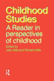Childhood Studies : A Reader in Perspectives of Childhood, Paperback