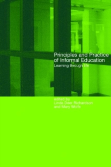 Principles and Practice of Informal Education : Learning Through Life, Paperback