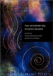 The Interpreting Studies Reader, Paperback