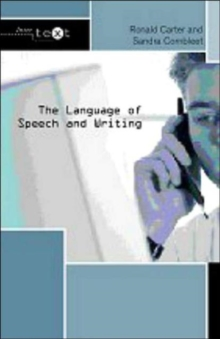 The Language of Speech and Writing, Paperback Book