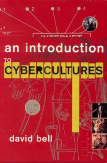 An Introduction to Cybercultures, Paperback