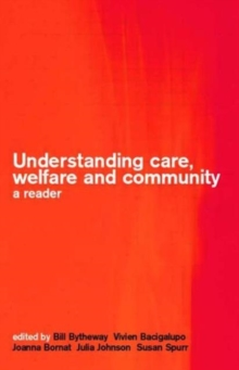 Understanding Care, Welfare and Community : A Reader, Paperback Book