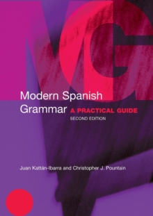 Modern Spanish Grammar : A Practical Guide, Paperback