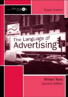 The Language of Advertising : Written Texts, Paperback