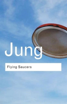 Flying Saucers : A Modern Myth of Things Seen in the Sky, Paperback