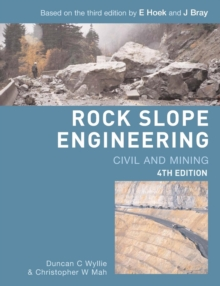 Rock Slope Engineering : Civil and Mining, Paperback