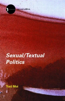 Sexual/Textual Politics : Feminist Literary Theory, Paperback