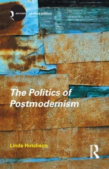 The Politics of Postmodernism, Paperback Book