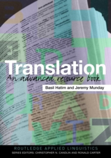 Translation : An Advanced Resource Book, Paperback Book