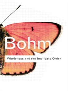 Wholeness and the Implicate Order, Paperback