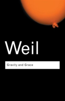 Gravity and Grace, Paperback