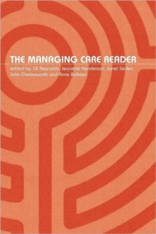 The Managing Care Reader, Paperback Book