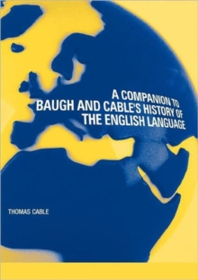 "A Companion to Baugh and Cable's ""History of the English Language"", Paperback"