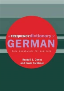 A Frequency Dictionary of German : Core Vocabulary for Learners, Paperback