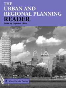 The Urban and Regional Planning Reader : Textbook, Paperback Book
