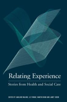 Relating Experience : Stories from Health and Social Care, Paperback