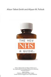 The New NHS : A Guide, Paperback