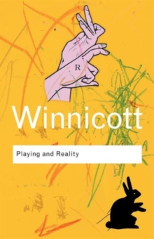 Playing and Reality, Paperback Book