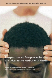Perspectives on Complementary and Alternative Medicine : A Reader, Paperback