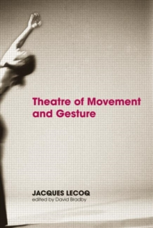 Theatre of Movement and Gesture, Paperback
