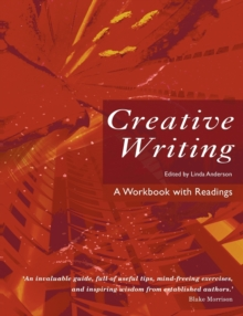 Creative Writing : A Workbook with Readings, Paperback