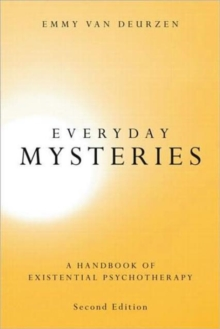 Everyday Mysteries : A Handbook of Existential Psychotherapy, Paperback