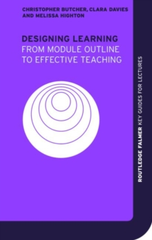 Designing Learning : From Module Outline to Effective Teaching, Paperback