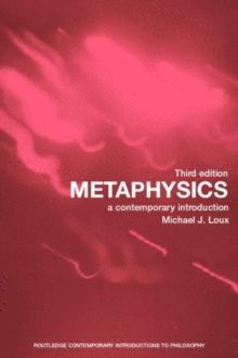 Metaphysics : a Contemporary Introduction, Paperback