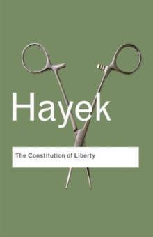 The Constitution of Liberty, Paperback