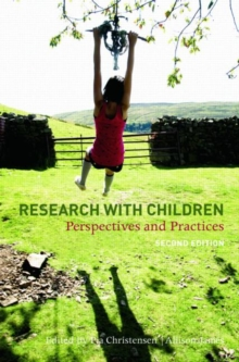 Research with Children : Perspectives and Practices, Paperback Book