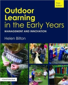 Outdoor Learning in the Early Years, Paperback