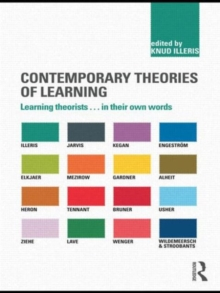 Contemporary Theories of Learning : Learning Theorists ... in Their Own Words, Paperback