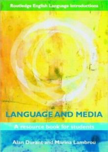 Language and Media : A Resource Book for Students, Paperback Book