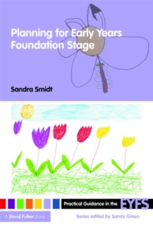 Planning for the Early Years Foundation Stage, Paperback