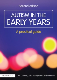 Autism in the Early Years : A Practical Guide, Paperback