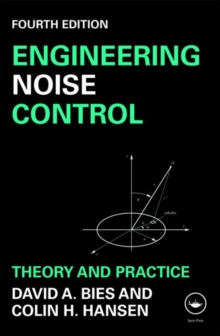 Engineering Noise Control : Theory and Practice, Paperback
