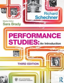 Performance Studies : An Introduction, Paperback Book