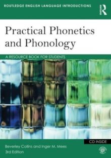 Practical Phonetics and Phonology : A Resource Book for Students, Paperback