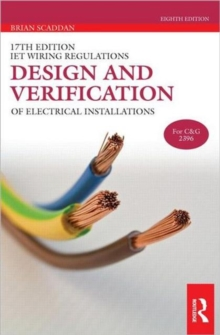 17th Edition Iet Wiring Regulations: Design and Verification of Electrical Installations, Paperback