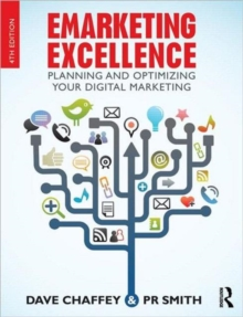 Emarketing Excellence : Planning and Optimizing Your Digital Marketing, Paperback