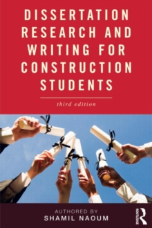 Dissertation Research and Writing for Construction Students, Paperback