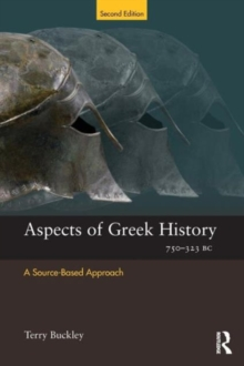 Aspects of Greek History 750-323 BC : A Source-Based Approach, Paperback Book