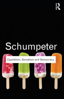 Capitalism, Socialism and Democracy, Paperback Book