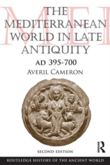 The Mediterranean World in Late Antiquity : AD 395-700, Paperback