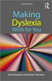 Making Dyslexia Work for You, Paperback Book