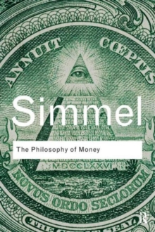 The Philosophy of Money, Paperback