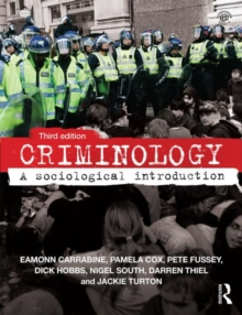Criminology : A Sociological Introduction, Paperback